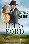 Hunter's Bride: Frontier Brides (Glory, Montana Book 9)