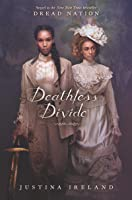 Deathless Divide (Dread Nation, #2)
