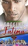 Freeing Fatima