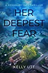 Her Deepest Fear (Rosemary Run, #1)