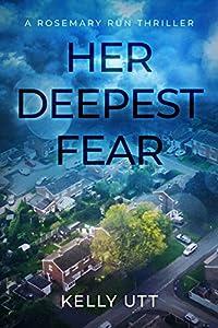 Her Deepest Fear (Rosemary Run, #1)