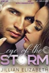 Eye of the Storm: Duet featuring Into Your Hurricane & Out of the Storm with bonus novella At Last (The Storm Series Part 1)