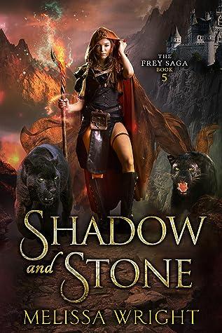 Shadow and Stone (The Frey Saga #5)