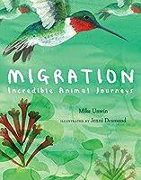 Migration: Incredible Animal Journeys