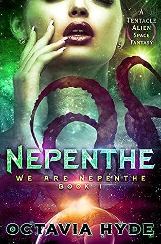 Nepenthe by Octavia Hyde