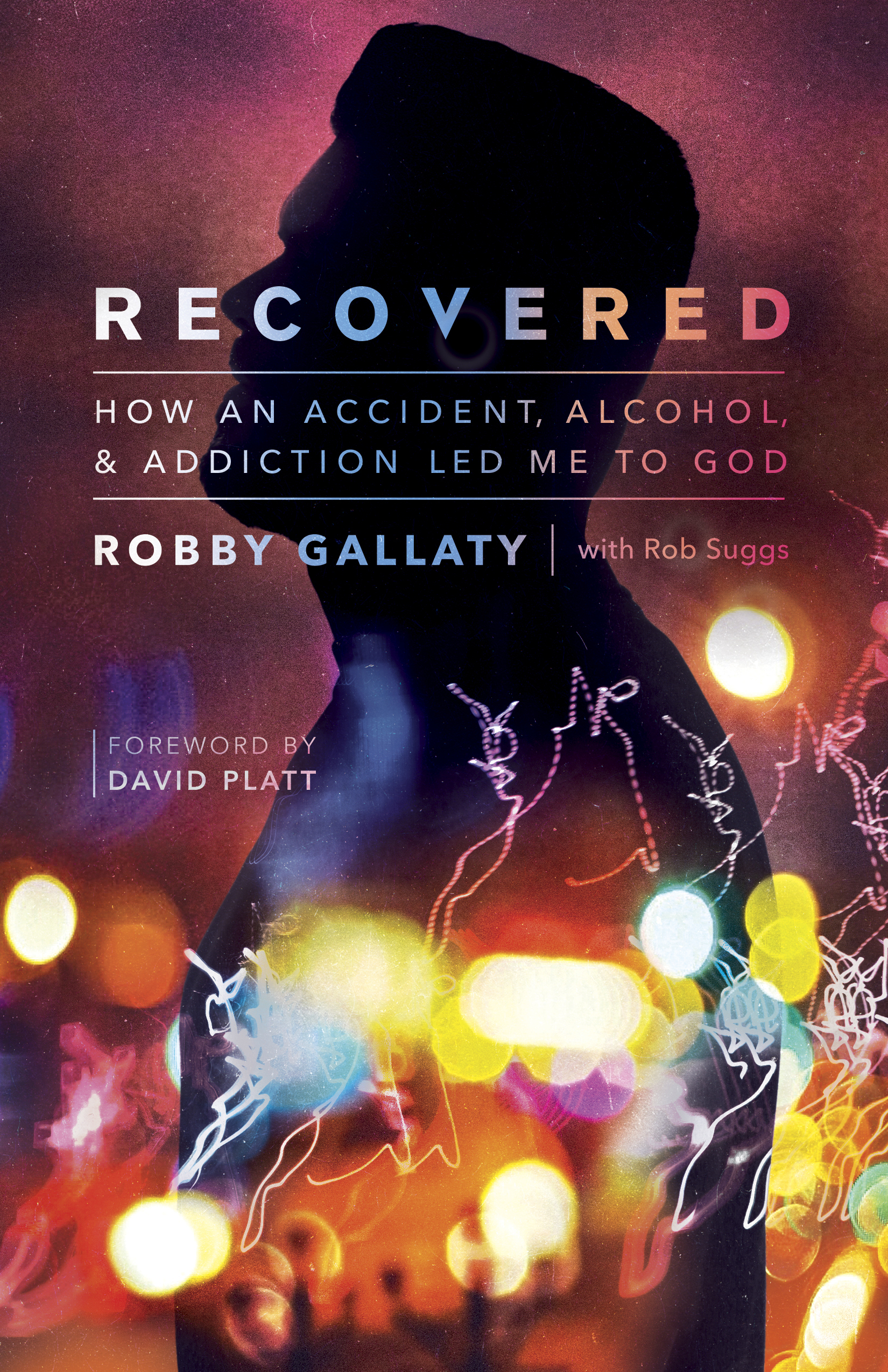 Recovered by Robby Gallaty