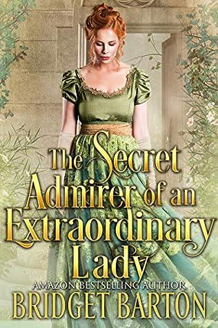 The Secret Admirer of an Extraordinary Lady