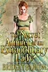 The Secret Admirer of an Extraordinary Lady