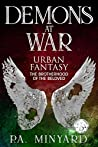 Demons at War: Urban Fantasy (The Brotherhood of the Beloved, #2)