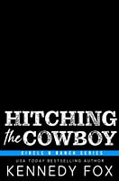 Hitching the Cowboy: An Accidental Marriage Romance (Circle B Ranch)