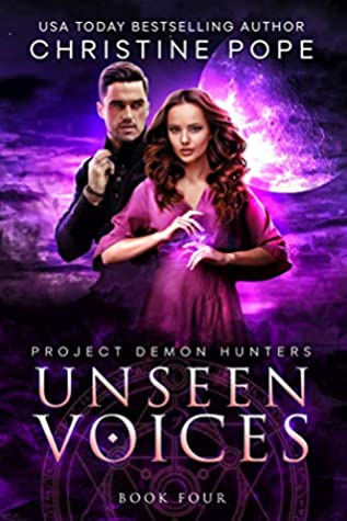 Unseen Voices (Project Demon Hunters Book 4)