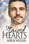 Stained Hearts (Links in the Chain, #3)