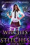 Witches Get Stitches (Blood Magic #0.5)