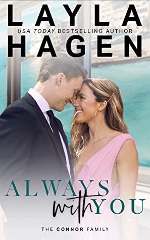 Always With You by Layla Hagen