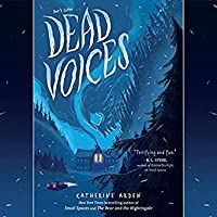 Dead Voices (Small Spaces, #2)