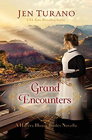 Grand Encounters (Harvey House Brides)