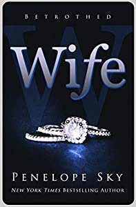 Wife (Betrothed, #1)