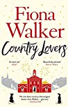 Country Lovers: A feel-good winter read from the Sunday Times bestselling author