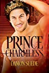 Prince Charmless by Damon Suede