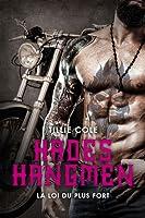 La loi du plus fort (Hades Hangmen, #7)