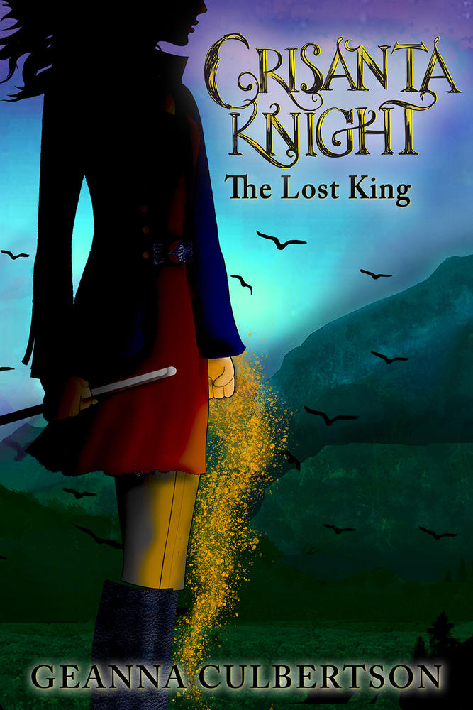 Crisanta Knight: The Lost King (Book #6)