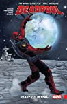 Deadpool: World's Greatest, Volume 9: Deadpool in Space