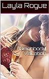 A Neighborly Vacation (Getting Neighborly Book 6)