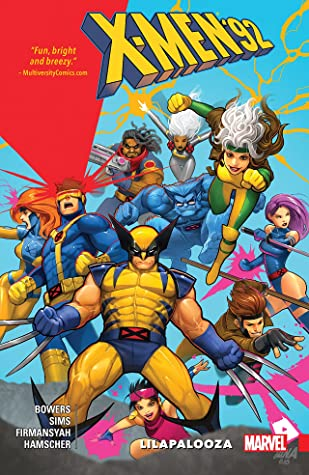 X-Men '92, Vol. 2: Lilapalooza