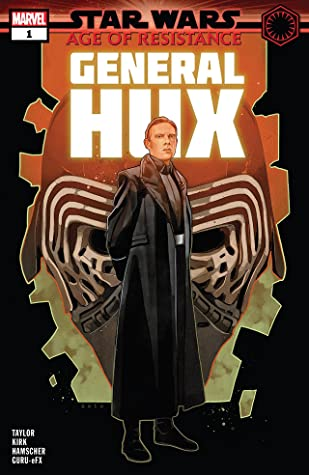 Star Wars: Age of Resistance - General Hux #1