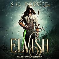 Elvish (The Elvish Trilogy, #1)