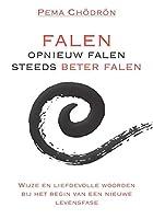 Falen - opnieuw falen - steeds beter falen: wijze en liefdevolle woorden bij het begin van een nieuwe levensfase