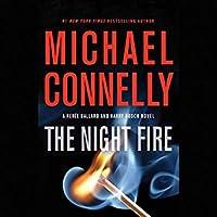 The Night Fire (Renée Ballard, #3; Harry Bosch Universe, #32)
