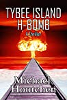 Tybee Island H-Bomb: A Thriller