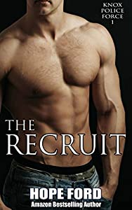 The Recruit (Knox Police Force, #1)