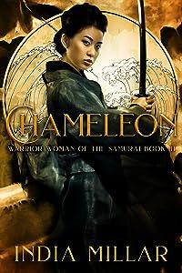 Chameleon (Warrior Woman of the Samurai, #3)