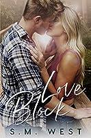 Love Block (The Love Lock Duet, #1)