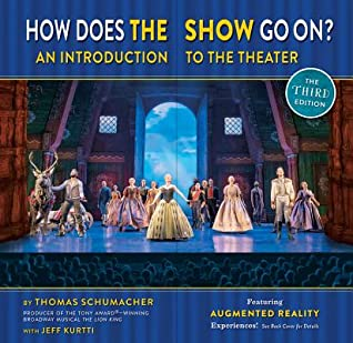 How Does the Show Go On The Frozen Edition: An Introduction to the Theater