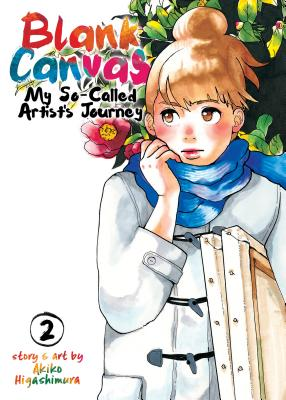 Blank Canvas: My So-Called Artist's Journey, Vol. 2