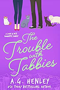 The Trouble with Tabbies (Love & Pets, #2)