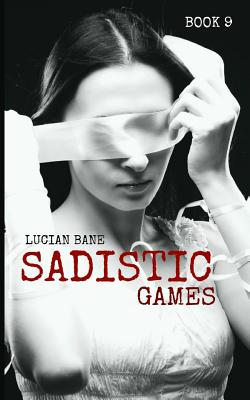 Download Sadistic Games 7 8 By Lucian Bane