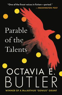 Parable Of The Talents Earthseed 2 By Octavia E Butler