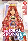 The Ideal Sponger Life Vol. 3