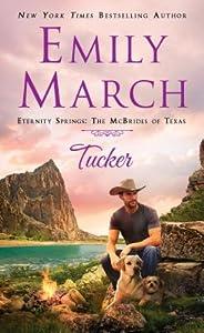 Tucker (The McBrides of Texas #2; Eternity Springs #17)