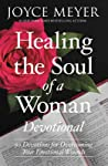 Healing the Soul of a Woman Devotional: 90 Inspirations for Overcoming Your Emotional Wounds ebook download free