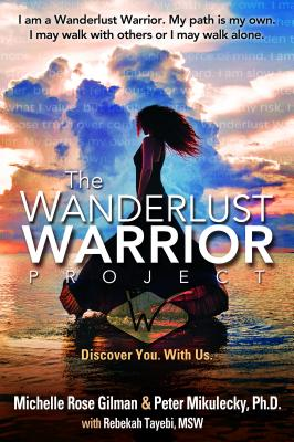 Wanderlust Warrior Project: Discover You. With Us.