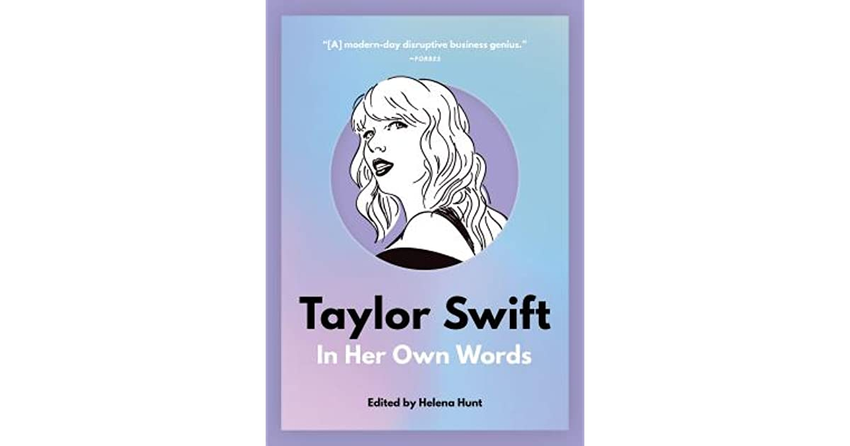 2 In Her Own Words Taylor Swift