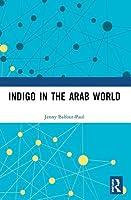 Indigo in the Arab World