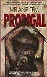 Prodigal by Melanie Tem