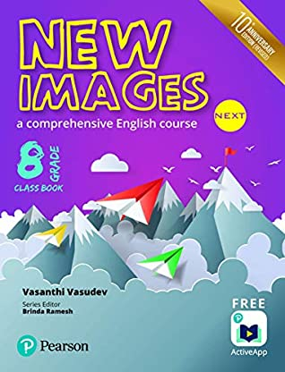 New Images Next(Class Book): A comprehensive English course for CBSE Class 8 by Pearson
