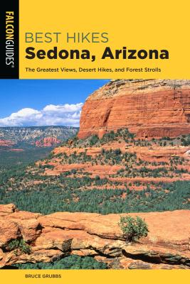 Best Hikes Sedona: The Greatest Views, Desert Hikes, and Forest Strolls